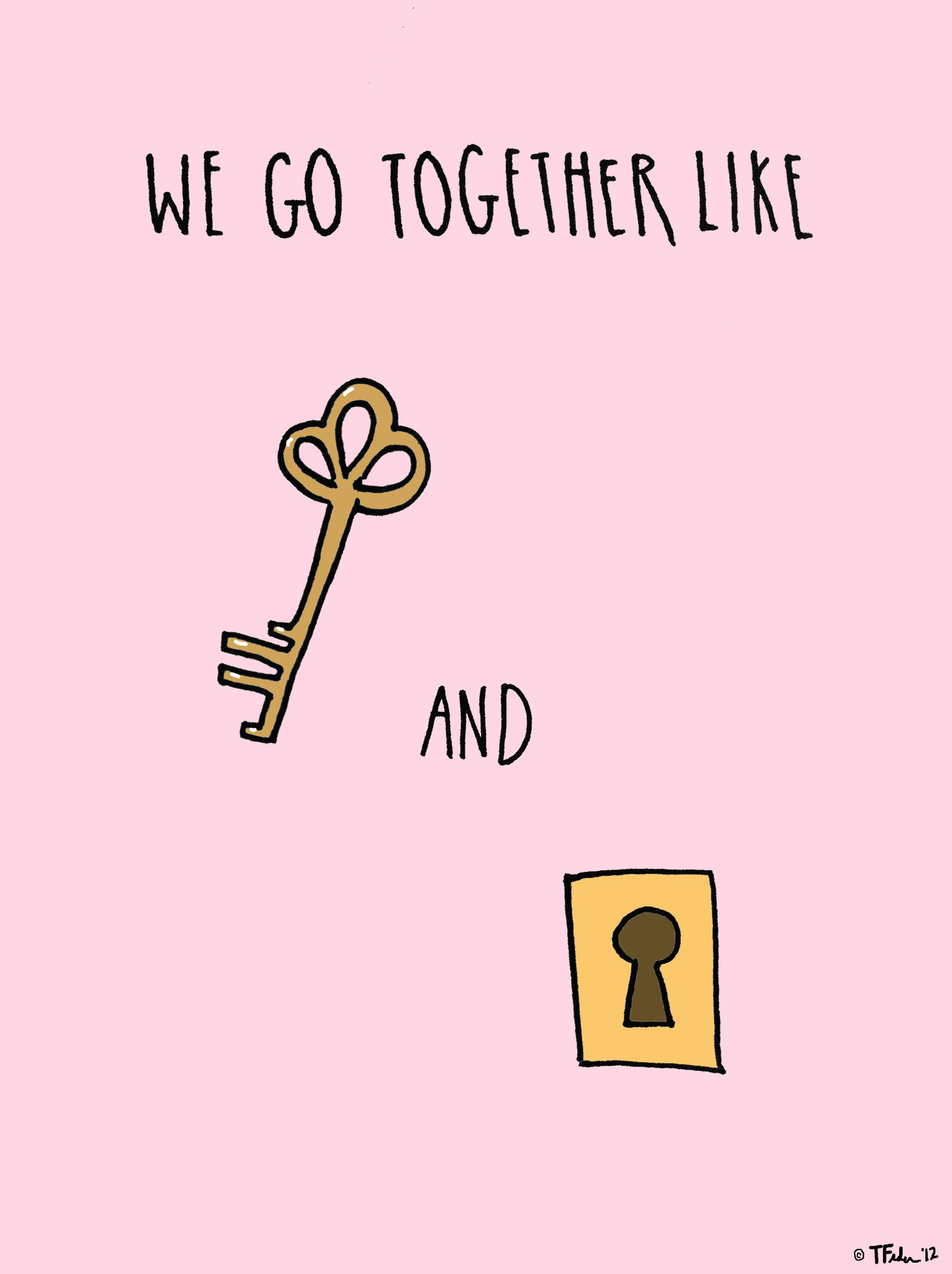 Like Lock and Key (by Tyler Feder)