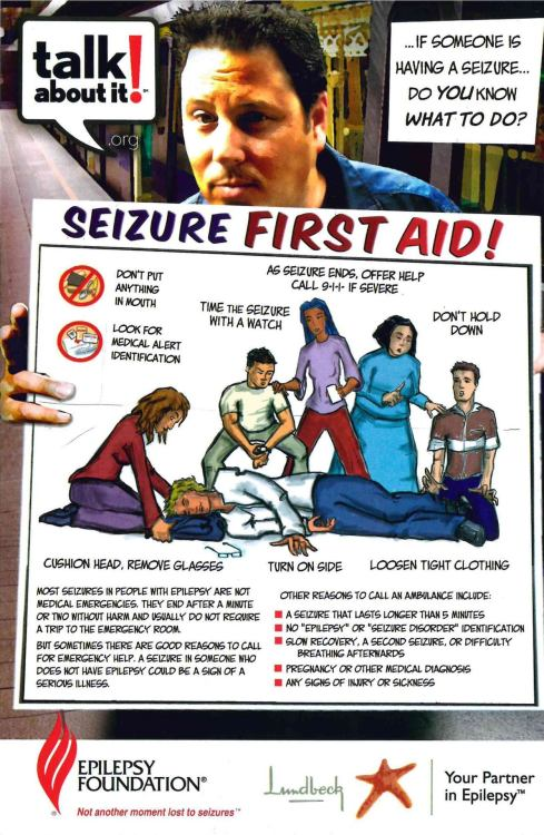 cranquis:  thedoctorwillsaveme:  SEIZURE FIRST AID. Ever wonder what you should do if you see someone having a seizure? Here ya go!   Good stuff, this. (Thanks to Cranquistador electrickitten for the tip!)