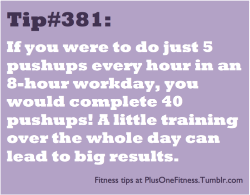 plusonefitness:  Fitness tip #381  Interesting point. I'm considering doing this :o Put an alarm or something every hour to remember to do it.