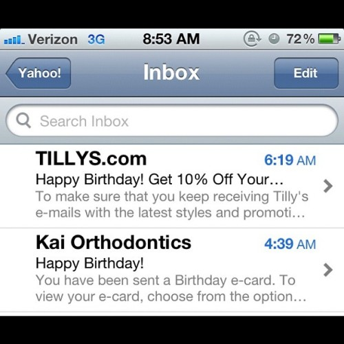 Why thank you TILLYS for another birthday wish and thank you Dr. Kai 😳😂😄😊 #instagram #email #TILLYS #birthdaywishes #orthodontic #thankyou  (Taken with Instagram)