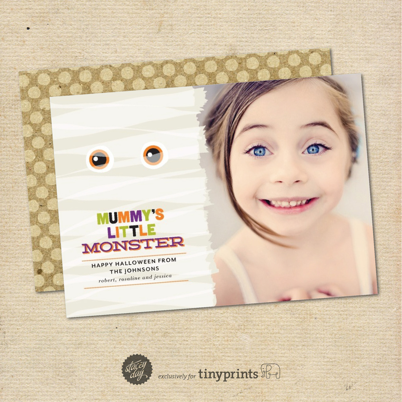 NEW RELEASE : MUMMY'S MONSTER Sending a photo card to your family and friends does not have to be limited to Christmas. Why not send a cute photo of your kiddo for all the holidays throughout the year? This card design, Mummy's Monster, would look so cute with a photo of your little monster. There are also matching address labels and gift tags to go with it. Gift tags are perfect for party favors or even the goodies you hand out for trick-or-treating. These designs are now available exclusively at Tiny Prints.