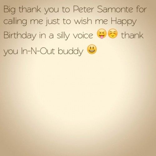 Thaaaank you Peetah 😁 have fun at the party! #instagram #birthdaywishes #thankyou #theonlypersonwhocalled  (Taken with Instagram)