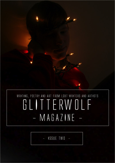 glitterwolfmagazine:  Presenting: Issue Two of Glitterwolf. Due within the fortnight.  I'm excited for this issue to come out! :)