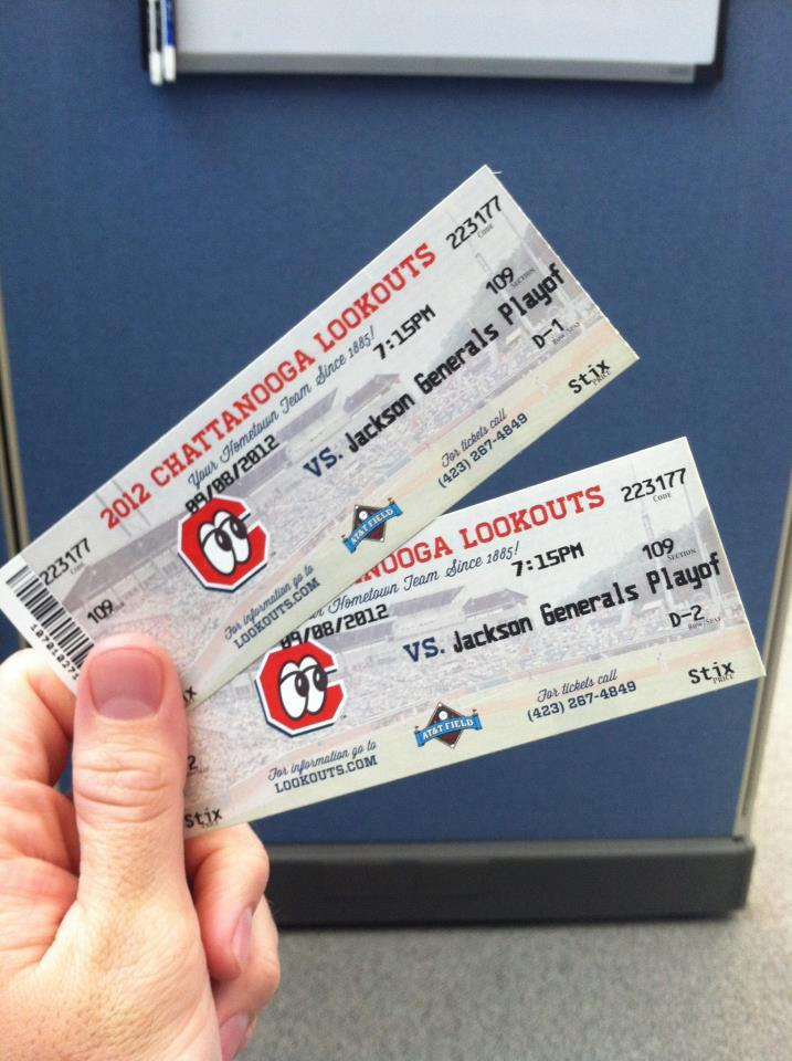 I just got 2 free tickets to the Chattanooga Lookouts' playoff game tomorrow! 4th row behind home plate! Score.