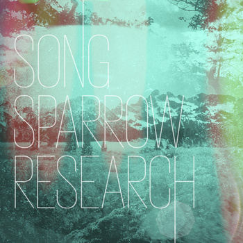 "Song Sparrow Research - Song Sparrow Research <a href=""http://songsparrowresearch.bandcamp.com/album/song-sparrow-research"" data-mce-href=""http://songsparrowresearch.bandcamp.com/album/song-sparrow-research"">Song Sparrow Research by Song Sparrow Research</a>"