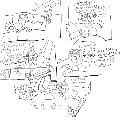 Anonymous asked: Have you ever drunk dialed Megatron?  of course not, I'm not that…. foolish.  wait where did you find that