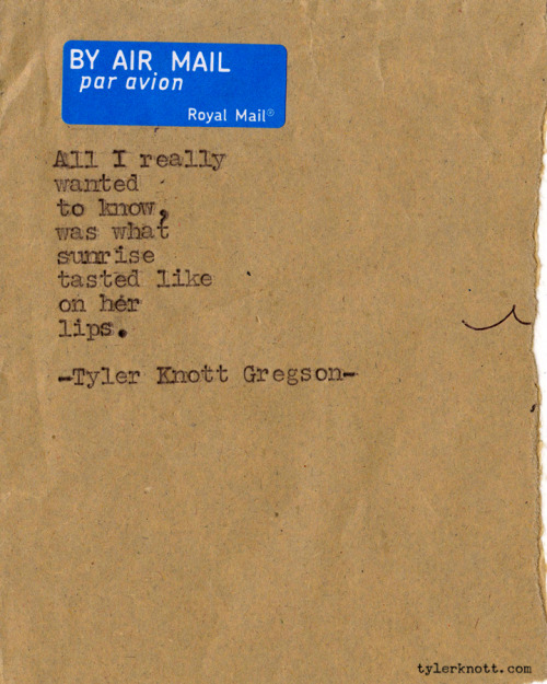 Typewriter Series #166 by Tyler Knott Gregson