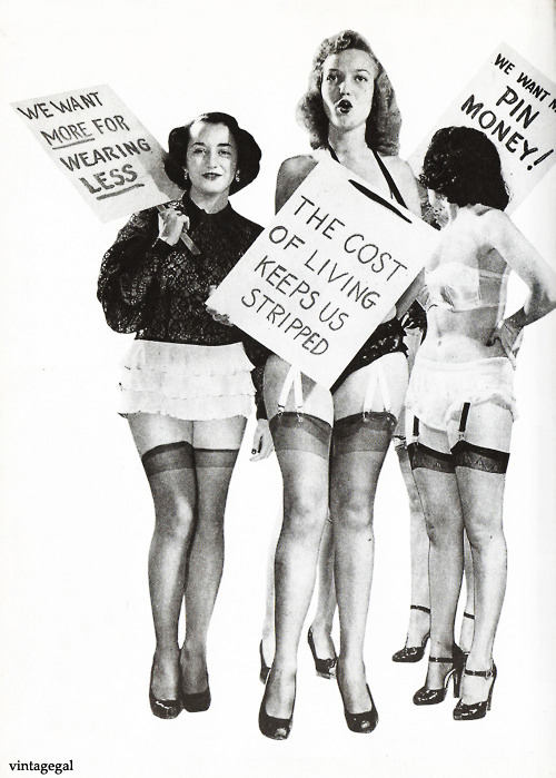 vintagegal:  Pin-up models protest for more money c. 1940's