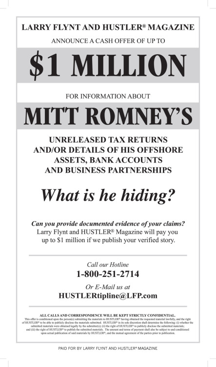 Larry Flynt is offering up to $1 million for information about Mitt Romney's unreleased tax returns.
