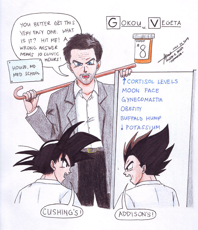 Sorry Vegeta, but Goku is right. It's Cushing's.