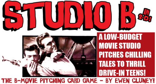 I just posted up Studio B, a reskin of Channel A for American B-movie cheese. Just for fun I tried making titles out of the cards in alphabetical order again. There are a lot. The 50 Foot Woman After Dark The Atomic Bat Bleeding Bloodlust Bride of the Brotherhood Cat Women of the Center of the Earth Crater of the Crawling Creature The Creeping Crimson Cult Day of the Deadly Death Destroy the Devil The Forbidden Frankenstein Freaks From Another World Hollywood Holocaust House How to Make a Humanoid II The Invisible Island Last Legacy of the Lepus Mad Magnetic Maidens The Mark of Mars Massacre Master The Mummy Must Die! Mutant Mutiny Oozing Outlaw The Phantom Phase Prehistoric Prisoners The Reefer Revenge Robot She-Skull Teenage Terror Tiki Time The Vampire Vanishes Versus Voodoo War of the Werewolf X-Ray Zombie Zone