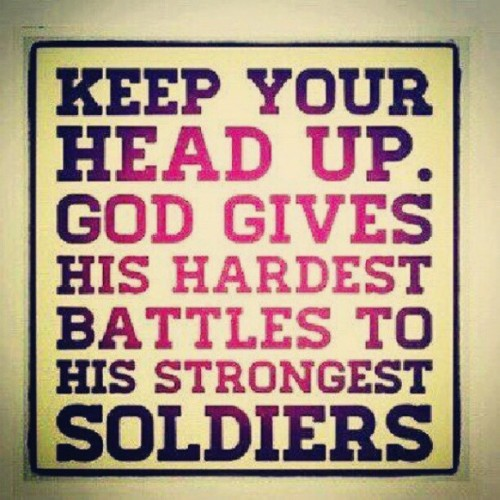 Keep your head up. #God #battles #motivation  (Taken with Instagram)