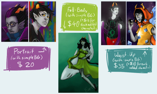 ask-ri88on-vriska:  enecola:  Commissions are open. Paypal only. (Except for when you're from Germany uvu) I draw: Fanart, Fancharacters, Original Characters. I don't draw: Nude and porn in any way. So in general Nsfw. Prices for Commissions might vary, depending on the character. (Very detailed character would cost more, while an exile (Homestuck) would cost less) I have the right to decline Commissions. Payment first. Also I won't cover the paypal fee. If you are interested contact me on Tumblr or send an E-mail to cola_ene@yahoo.de.  Alrighty, guys. I really, really, really need money atm, because my laptop tends to die while I'm drawing and I can't even open iTunes without overheating that little thing. So I'm planning to buy a new PC in the next days. It would help a lot, so I could draw more again and without problems. And I'd be able to stream more often for you!