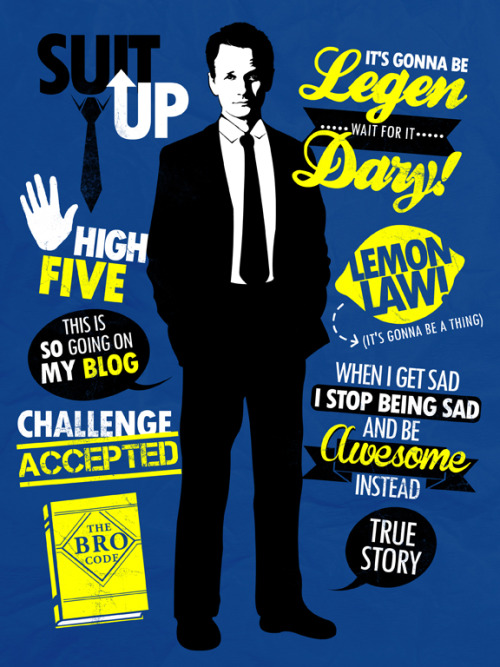 tomtrager:  A tee filled with the awesomeness of Barney Stinson. True Story. AVAILABLE AS A SHIRT: http://www.redbubble.com/people/lamour07/works/9325345-legendary-tee