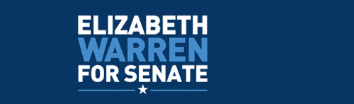 "demnewswire:  Elizabeth Warren For Senate - Massachusetts Elizabeth Warren says she ""came up the hard way…out of a hard-working middle class family in an America that created opportunities for kids like me."" She has made her life's work fighting for middle class families. The Boston Globe calls her ""… the plainspoken voice of people getting crushed by so many predatory lenders and under regulated banks."" TIME magazine has called her a ""New Sheriff of Wa ll Street"" and has twice included her among America's 100 most influential people. She's taken on big banks and financial institutions to win historic new financial protections for middle class families.Elizabeth learned first-hand about the economic pressures facing middle class families. When she was twelve, her dad suffered a heart attack. The store where he worked changed his job and cut his pay, and the medical bills piled up. The family lost their car, and her mom went to work answering phones at Sears to pay the mortgage.Elizabeth got her first job at nine, babysitting for a family across the street from her house. She started waiting tables at 13 at her Aunt Alice's Mexican restaurant. All three of her brothers served in the military. She got married at 19, and after graduating from college, started teaching in elementary school. Her first baby, a daughter Amelia, was born when Elizabeth was 22.When Amelia was two, Elizabeth started law school. Shortly after she graduated, her son Alex was born. She practiced law out of her living room, but she soon returned to teaching. Elizabeth has been a law professor at Harvard for nearly 20 years and has written nine books, including two national best-sellers, and more than a hundred articles. National Law Journal named her one of the Most Influential Lawyers of the Decade, and she has been honored by the Massachusetts Women's Bar Association with the Lelia J. Robinson Award. In the aftermath of the 2008 financial crisis, Elizabeth served as Chair of the Congressional Oversight Panel for the Troubled Asset Relief Program (TARP). Her independent and tireless efforts to protect taxpayers, to hold Wall Street accountable, and to ensure tough oversight of both the Bush and Obama Administrations won praise from both sides of the aisle. The Boston Globe named Elizabeth Bostonian of the Year in 2009 for her oversight efforts.She is widely credited for the original thinking, political courage, and relentless persistence that led to the creation of a new consumer financial protection agency, the Consumer Financial Protection Bureau. She led the establishment of the agency, building the structure and organization to hold accountable even trillion-dollar financial institutions and to protect consumers from financial tricks and traps often hidden in mortgages, credit cards and other financial products.Elizabeth and her husband Bruce Mann, who was born and grew up in the Boston area, have been married for 31 years and now have three grandchildren. They live in Cambridge with their golden retriever, Otis. Website 