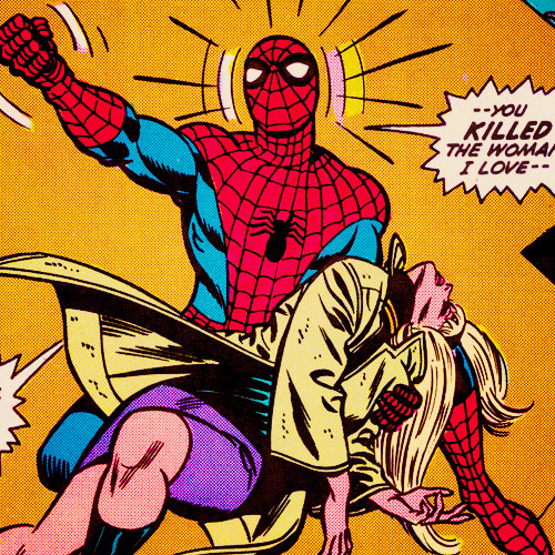 "The Night Gwen Stacy Died→ ""i'm going to get you Goblin! i'm going to destroy you slowly- and when you start begging for me to end it, i'm going to remind you of one thing-"""