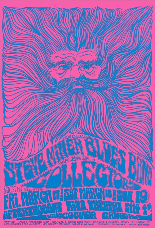 sixtiestodeath:  Bob Masse : Afterthought Series Vancouver 03/17-19/1967 Featuring : Steve Miller Blues Band, & Collectors