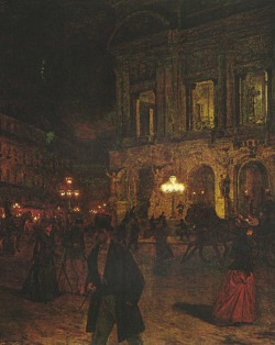 fragmentedletters:   Opera Paris by Night, 1891, Aleksander Gierymski. Polish (1850 - 1901)
