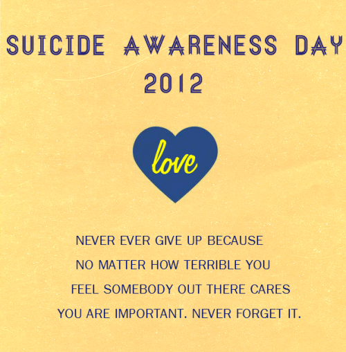 "watercol0urs:  Tomorrow is Suicide Awareness Day - write ""love""on your wrist or wear something yellow to how your support for those who have self-harmed, thought of suicide or attempted suicide. Or succeeded in taking their own life. R.I.P to all the beautiful lost souls If you any of you ever feel suicidal or even just sad feel free to message me because people care, I care and you matter<3"
