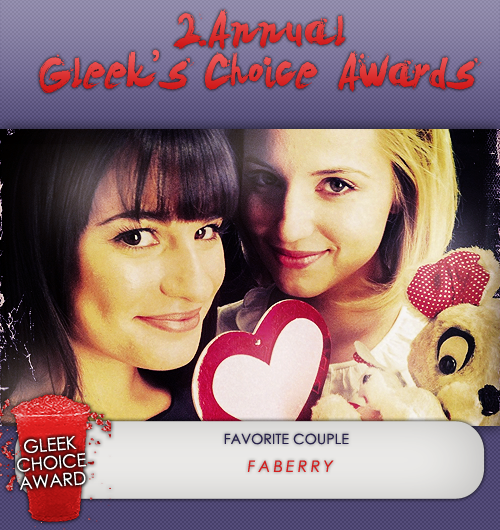 #GleekChoiceAward the Award for Fav. Couple goes to #Faberry - @DiannaAgron & @msleamichele