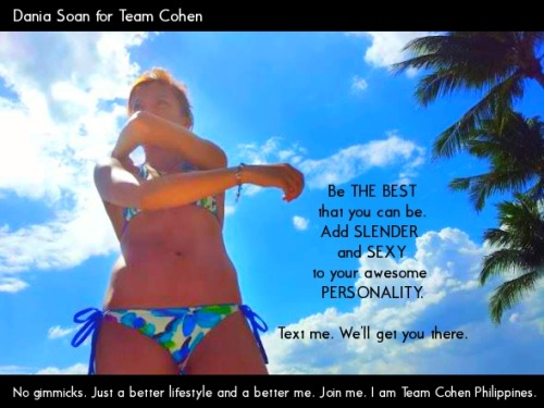 I AM TEAMCOHEN PHILIPPINES!Want to be an active member too? Please text me to get to know what's up, be in the know on the meeting dates and venues! :) Contact Dania Soan : 09 274 209 303