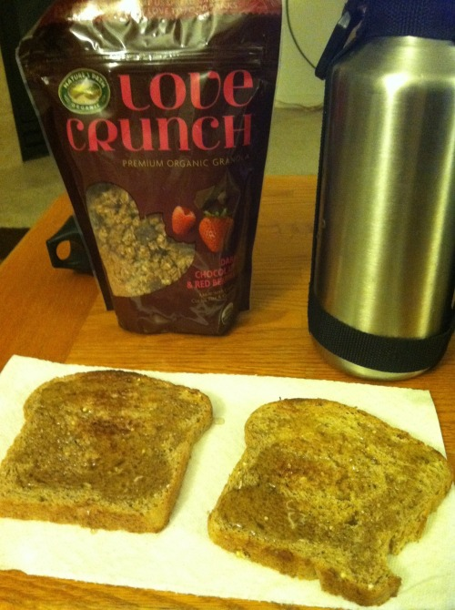 Raw honey toast on seed/grain-filled whole wheat vegan bread. Also, *organic, dark chocolate/berry granola. *http://shop.naturespath.com/Love-Crunch—Dark-Chocolate-and-Red-Berries/p/NPA-771807&c=NaturesPath@PremiumGranola