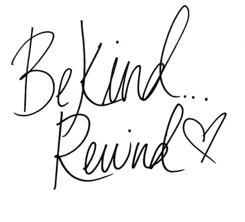 lovelovegood:  Be Kind. Rewind.  beautiful, and we agree!