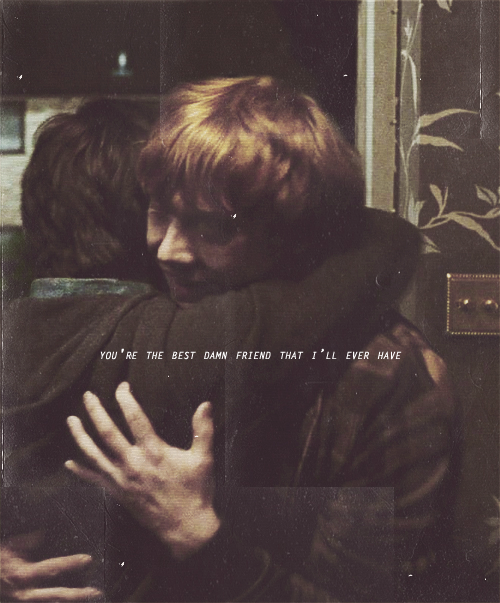 potteriction:   You are the bloody best friend i'll ever have.  PICTURE CREDIT : Here