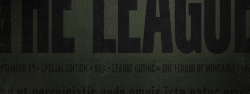 Exciting news! League Gothic updated! More details over here!