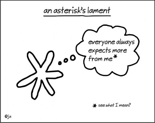 An asterik's lament