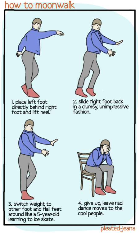pleatedjeans:  how to moonwalk  This is how I do it.