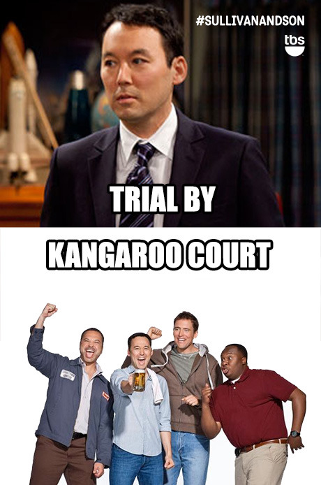 Trial by…kangaroo court.  #SullivanandSon on TBS - New Series Thursdays at 10/9c