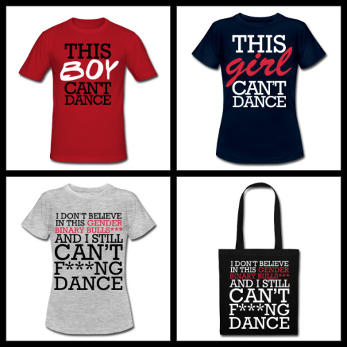 "Can You Dance? Do You Wear Clothes? If your answer to one of these questions was ""No!"" and your answer to the other was ""Yes!"" then my new web-store is for you! The kind folks at spreadshirt have helped me put together my own online store featuring a number of designs specifically tailored for the male, female, and gender-defying abysmal dancers! Also tote bags! The store is UK only for now but will be available in the US and EU very soon!"