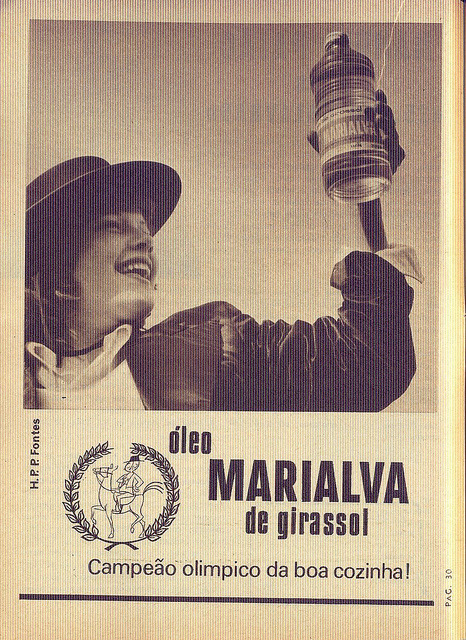 "Crónica Feminina, Nº 869, Julho 19 1973 - 29 on Flickr.  via T do blog Dias que Voam.  Click image for 936 x 1284 size. ""Marialva Sunflower Oil Olympic champion of good cooking!"""