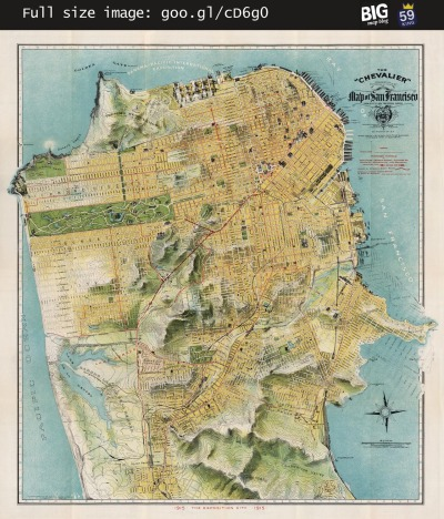 Map: Chevalier map of San Francisco (1912) originally posted to the BIG Map Blog.