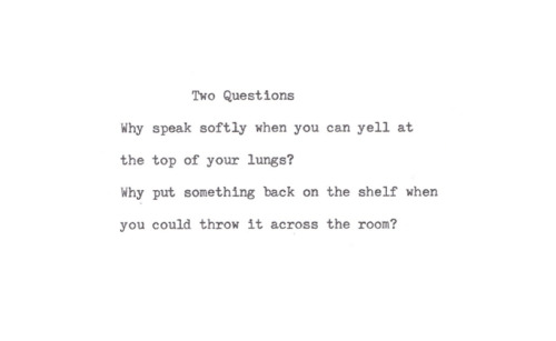 nevver:  Two questions  Me in four lines