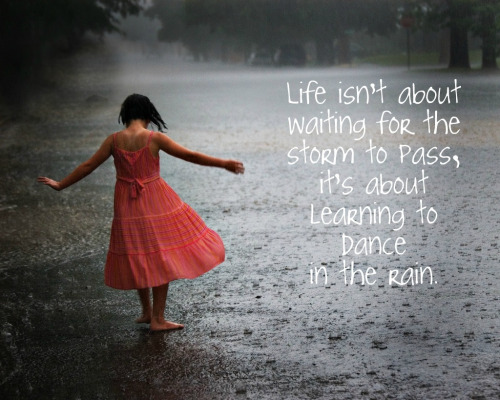 Dancing in the rain..