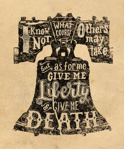 Quote by Patrick Henry. Hand lettered and illustrated by Jeff Jenkins.