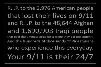 brennacherie:  positivelydisintegrating:  Your 9/11 is their 24/7.  اللعنة