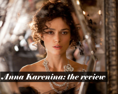 A new review today, for the rather lavish and sumptuous Anna Karenina… Read it here: Anna Karenina review