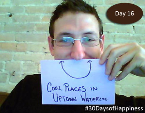 Today's smile is caused by Death Valley's Little Brother and UpTown Waterloo! Day 16 of the 30 Days of Happiness Challenge!