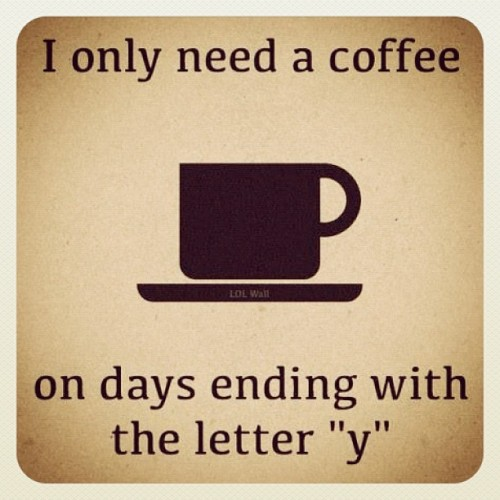 Don't you agree!!! #coffee #drink #drinking #caffeine #mornings #mondays #tuesdays #starbucks #jokes #joke #haha #funny #  (Taken with Instagram)