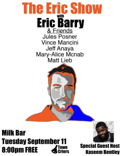 Tonight: Eric Barry headlines the Eric Show @ Milk Bar. 840 Haight St. SF. Free. 8PM. Featuring Jules Posner, Vince Mancini, Jeff Anaya, Mary-Alice McNab, and Matt Lieb. Hosted by Kaseem Bentley. [An interesting human development is happening onstage tonight at Milk Bar. Eric is getting deep into a very volatile part of his life and rarely does bravery, searching, and revelation occur condensed into a single breath. I hope you listen to his podcast Full Disclosure to hear/understand the intrigue. I hope you can stop by Milk Bar to support somebody of persistance chaos.]