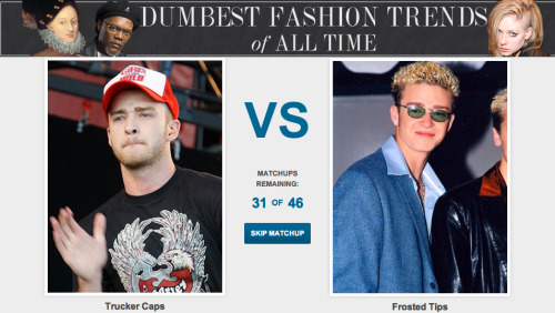 What's the Dumbest Fashion Trend of All Time? [Click to begin voting] The official voting period ends Saturday September 15, 2012 at 12:00AM so get your votes in now.