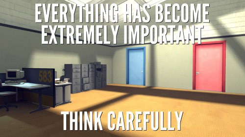The Stanley Parable looking for Steam Greenlight support The Stanley Parable is an extremely clever and witty source engine mod that questions the players motives and features several paths for the player to take through this confusing and disorienting experience. The mod is now up on the Steam Greenlight listings with a new layer of paint and a suitably confusing set of screenshots and a trailer. Go vote for it here: http://steamcommunity.com/sharedfiles/filedetails/?id=95511356 I sincerely hope this game gets the support it deserves.