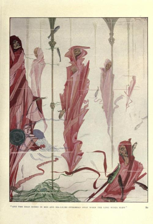 "1920 Harry Clarke (Irish, 1889-1931) ~ ""And the dead robed in red and sea-lilies overhead sway when the long winds blow"" from The Year's at the Spring via"