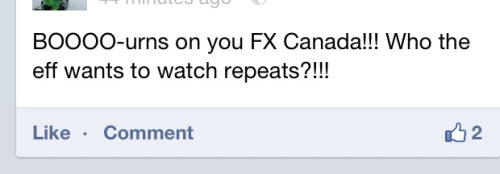 This is my favorite angry comment on the FX Canada page for not airing the new Sons of Anarchy episode tonight. Alia, I'm sorry for that.