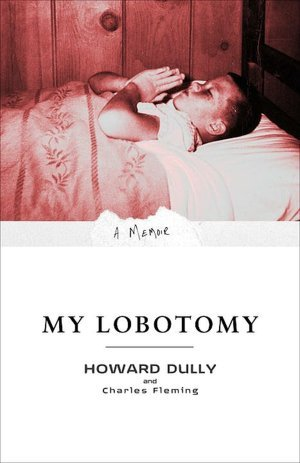 Currently reading: My Lobotomy by Howard Dully and Charles Fleming  At twelve, Howard Dully was guilty of the same crimes as other boys his age: he was moody and messy, rambunctious with his brothers, contrary just to prove a point, and perpetually at odds with his parents. Yet somehow, this normal boy became one of the youngest people on whom Dr. Walter Freeman performed his barbaric transorbital—or ice pick—lobotomy.