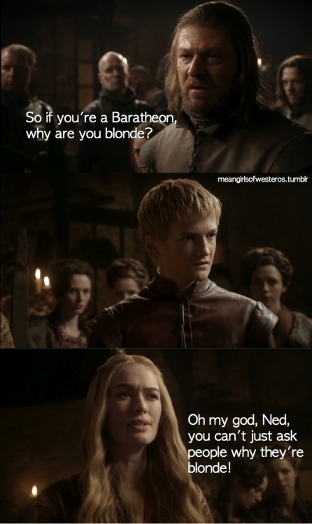 meangirlsofwesteros:   Another anonymous submission
