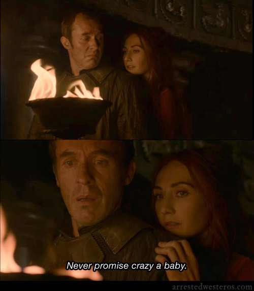 arrestedwesteros:  George Sr: Never promise crazy a baby. Spring Breakout - 2x17 submission from joshingtonbear
